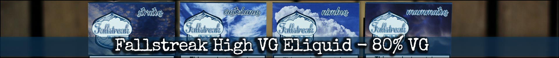 Fallstreak Super Smooth High VG Eliquid
