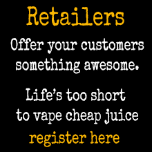 Retailers, register for our wholesale uk eliquid